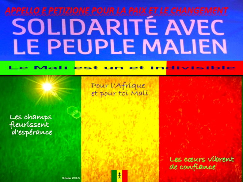 LA CRISE AU MALI: PETITION A SIGNER ET EVENEMENT P...